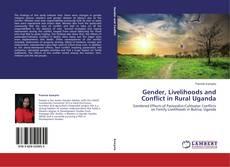 Buchcover von Gender, Livelihoods and Conflict in Rural Uganda