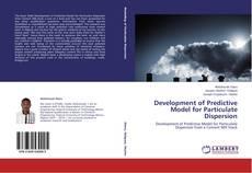 Portada del libro de Development of Predictive Model for Particulate Dispersion