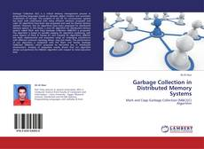 Portada del libro de Garbage Collection in Distributed Memory Systems