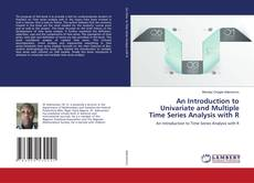 An Introduction to Univariate and Multiple Time Series Analysis with R kitap kapağı