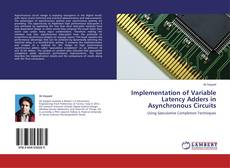 Buchcover von Implementation of Variable Latency Adders in Asynchronous Circuits