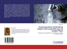 Borítókép a  Contamination of Drinking Water with Lead (Pb) due to Supply Pipes - hoz