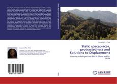 Portada del libro de Static spaceplaces, protractedness and Solutions to Displacement