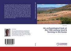 Capa do livro de An archaeological look at the 19th century land & farming in the Karoo