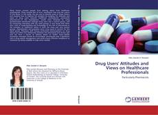 Capa do livro de Drug Users' Attitudes and Views on Healthcare Professionals