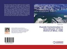 Couverture de Fluoride Contamination in Groundwater of Gaya District of Bihar, India