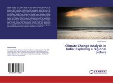 Copertina di Climate Change Analysis in India: Exploring a regional picture