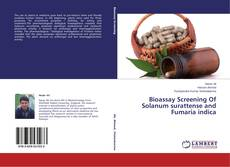 Bookcover of Bioassay Screening Of Solanum surattense and Fumaria indica
