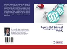 Обложка Perceived Self-Esteem of Nursing Students with Obesity