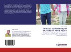 HIV/Aids Vulnerability Of Students At Addis Ababa的封面