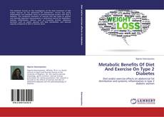 Portada del libro de Metabolic Benefits Of Diet And Exercise On Type 2 Diabetes