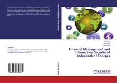 Buchcover von Financial Management and Information Security of Independent Colleges