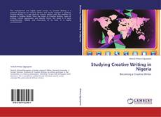 Bookcover of Studying Creative Writing in Nigeria
