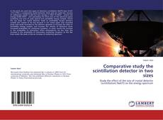 Copertina di Comparative study the scintillation detector in two sizes