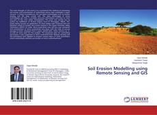 Bookcover of Soil Erosion Modelling using Remote Sensing and GIS
