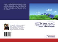 Bookcover of MPPT for stand alone PV System using incremntal conductance method