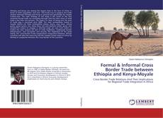 Обложка Formal & Informal Cross Border Trade between Ethiopia and Kenya-Moyale