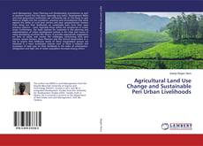 Buchcover von Agricultural Land Use Change and Sustainable Peri Urban Livelihoods