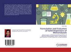 Couverture de Formulation and Evaluation of Solid Dispersions of Metronidazole