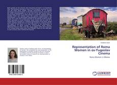 Bookcover of Representation of Roma Women in ex-Yugoslav Cinema
