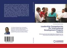 Bookcover of Leadership Competencies for International Development Projects Success