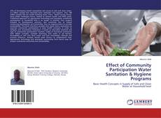 Bookcover of Effect of Community Participation Water Sanitation & Hygiene Programs