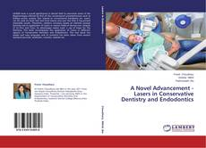 Обложка A Novel Advancement - Lasers in Conservative Dentistry and Endodontics