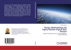 Bookcover of Design Methodology for highly Reliable Digital ASIC Designs
