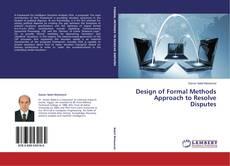 Couverture de Design of Formal Methods Approach to Resolve Disputes