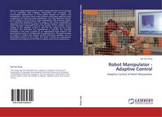 Bookcover of Robot Manipulator - Adaptive Control