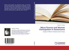 Обложка Micro-finance and Women Participation in Governance