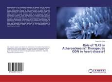 Portada del libro de Role of TLR9 in Atherosclerosis? Therapeutic ODN in heart disease?