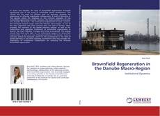 Copertina di Brownfield Regeneration in the Danube Macro-Region