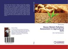 Bookcover of Heavy Metals Pollution Assessment in Agricultural Soils