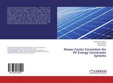 Bookcover of Power Factor Correction for PV Energy Conversion Systems