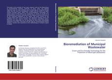 Bookcover of Bioremediation of Municipal Wastewater