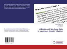 Bookcover of Utilisation Of Variable Rate Intravenous Insulin Infusion