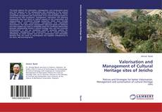 Bookcover of Valorisation and Management of Cultural Heritage sites of Jericho