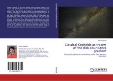 Bookcover of Classical Cepheids as tracers of the disk abundance gradient