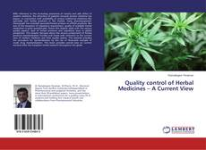 Bookcover of Quality control of Herbal Medicines – A Current View