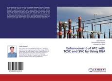 Capa do livro de Enhancement of ATC with TCSC and SVC by Using RGA