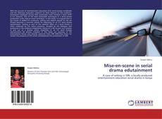 Bookcover of Mise-en-scene in serial drama edutainment