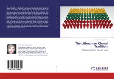 Обложка The Lithuanian Choral Tradition