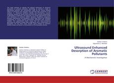 Copertina di Ultrasound Enhanced Desorption of Aromatic Pollutants