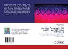 Portada del libro de Intestinal Parasites in HIV positive and ART naive Individuals