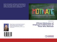 Обложка Efficient Motivation of Employees & Motivation of Those Who Motivate