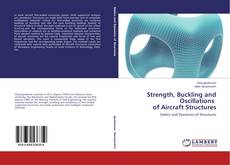 Couverture de Strength, Buckling and Oscillations of Aircraft Structures