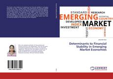 Determinants to Financial Stability in Emerging Market Economies kitap kapağı