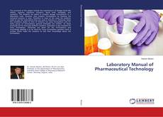 Bookcover of Laboratory Manual of Pharmaceutical Technology