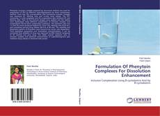 Formulation Of Phenytoin Complexes For Dissolution Enhancement的封面